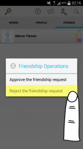 "If you want to reject the request, please click on ""Reject the friendship request"" option."